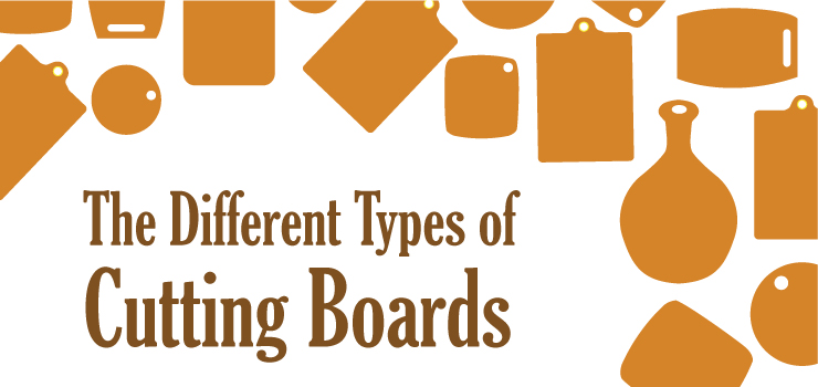 The Different Types of Cutting Boards
