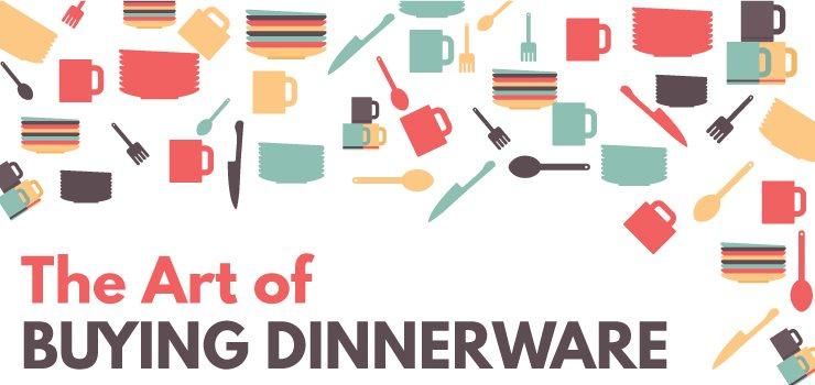 The Art of Buying Dinnerware